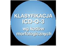 Klasyfikacja ICD-O-3 wg kodów morfologicznych